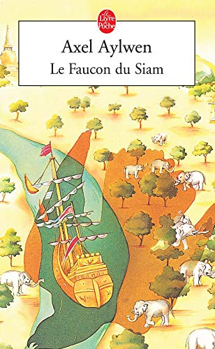 9782253144526: Le Faucon Du Siam (Ldp Litterature) (French Edition)