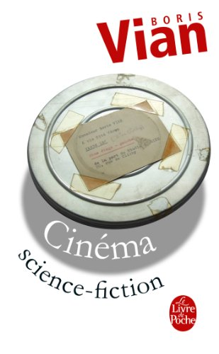 9782253144564: Cinema-Science Fiction (Ldp Litterature) (French Edition)