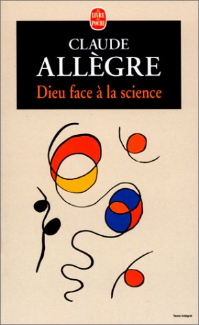 9782253144922: Dieu face à la science