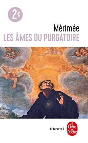 Les âmes du purgatoire: P.Merimee