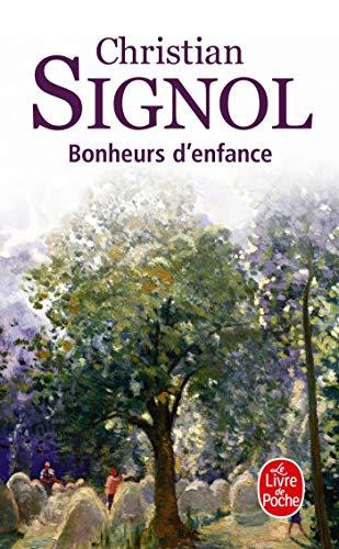 9782253145240: Bonheurs D'enfance (Paru dans Le Liver de Poche) (French Edition)