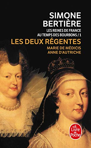 9782253145295: Les Reines de France Au Temps Des Bourbons (Ldp Litterature) (French Edition)