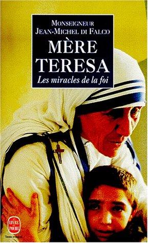 9782253145561: Mere Teresa: Les Miracles de la Foi