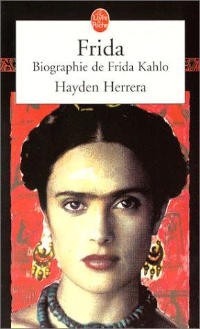 9782253145738: Frida : biographie de Frida Kahlo