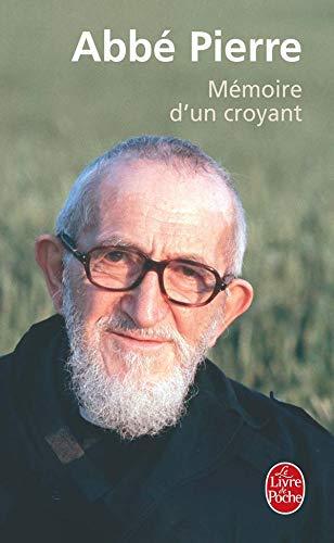 Memoire D Un Croyant (Ldp Litterature) (French Edition): ABBE Pierre