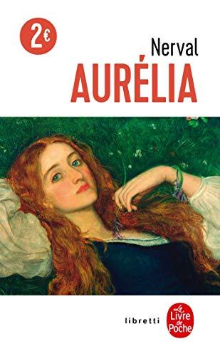 9782253146230: Aurelia (Ldp Libretti) (English and French Edition)