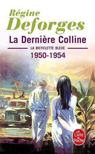 9782253146247: La Bicyclette bleue, tome 6 : La dernière colline, 1950-1954