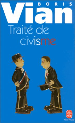 Traite de Civisme (Ldp Litterature) (French Edition) (2253146625) by Vian, B.