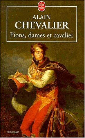 9782253146636: Pions, dames et cavaliers