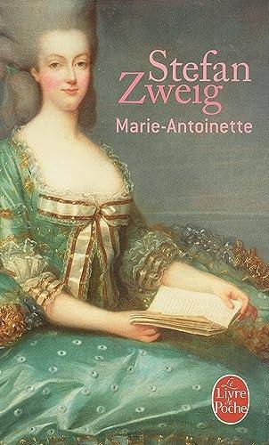Marie-Antoinette (Le Livre de Poche) (French Edition): Zweig, Stefan