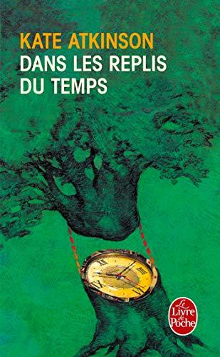 9782253146872: Dans Les Replis Du Temps (Ldp Litterature) (French Edition)