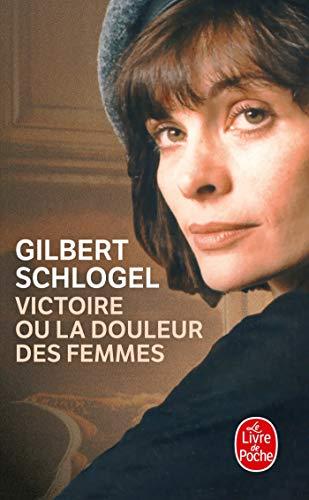 9782253147343: Victoire Ou La Douleur Des Femmes (Ldp Litterature) (French Edition)