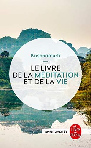 9782253147527: Le livre de la méditation et de la vie