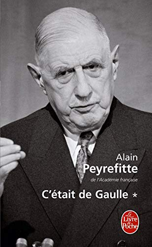 9782253147671: C'etait De Gaulle (Ldp Litterature) (French Edition)