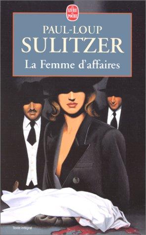 9782253147749: La Femme D Affaires (Ldp Litterature) (French Edition)