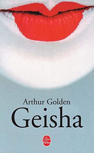 9782253147947: Geisha (Le Livre de Poche)