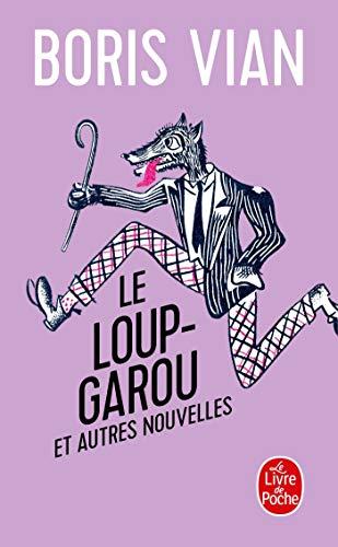 9782253148531: Le Loup-Garou (Ldp Litterature) (French Edition)