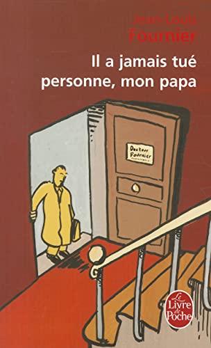 9782253148678: Il a jamais tue personne, mon papa (Le Livre de Poche)