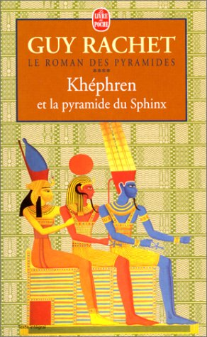 KhA Phren Et La Pyramide Du Sphinx Rachet