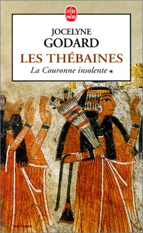 Les Thébaines, tome 1 : La couronne