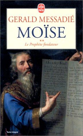 9782253148876: Moïse. Le Prophète fondateur, tome 2