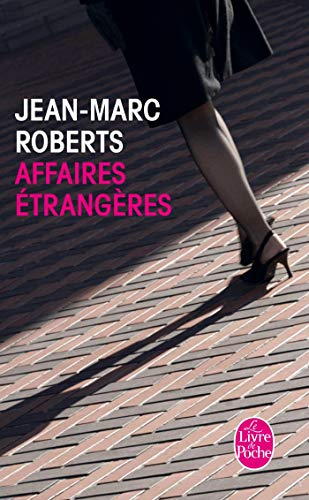 9782253149019: Affaires Etrangeres (Ldp Litterature) (French Edition)