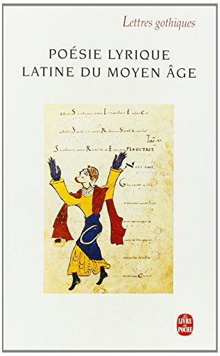 9782253149088: Poesie Lyrique Latine Du Moyen Age (Ldp Let.Gothiq.) (French Edition)