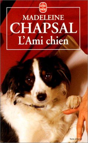 9782253149132: L Ami Chien (Ldp Litterature) (French Edition)