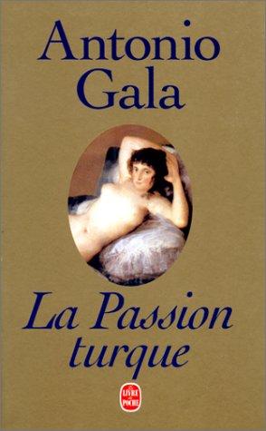 La passion turque: Gala, Antonio
