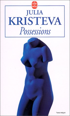 Possessions (225314973X) by Kristeva, Julia