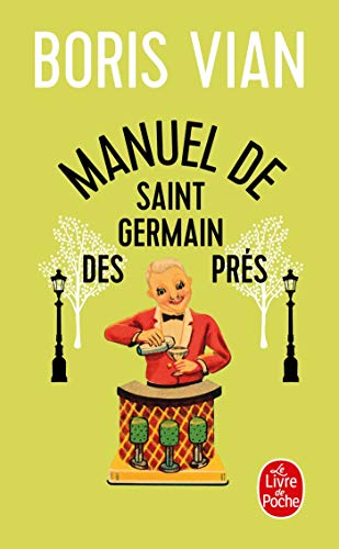9782253149743: Manuel de Saint Germain Des Prés (Litterature & Documents) (French Edition)
