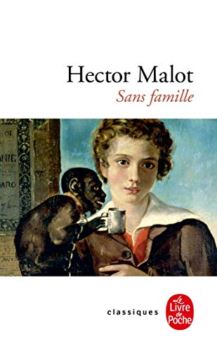 SANS FAMILLE: MALOT HECTOR