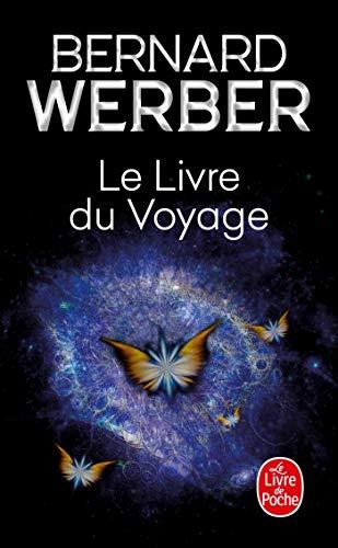 9782253150183: Le Livre Du Voyage (Le Livre de Poche)
