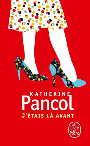 9782253150220: J Etais La Avant (Ldp Litterature) (French Edition)