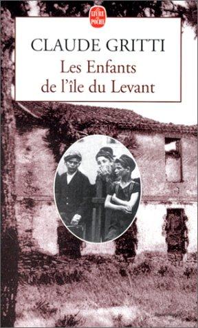 9782253150701: Les enfants de l'île du Levant