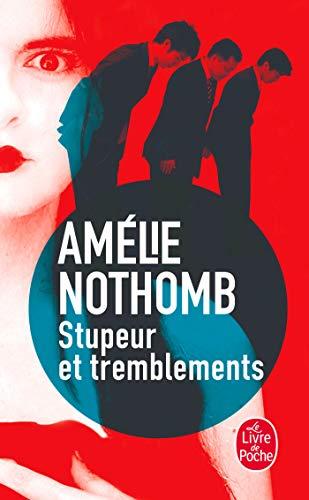 9782253150718: Stupeur et tremblements (Le Livre de Poche)