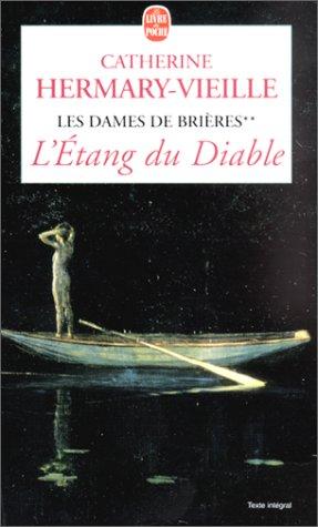 9782253150732: Les Dames de Bri�res, tome 2 : L'Etang du diable