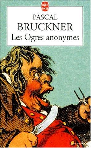 9782253150947: Les ogres anonymes (Le Livre de Poche)
