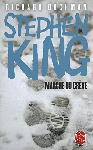 9782253151395: Marche Ou Creve (Le Livre de Poche) (French Edition)
