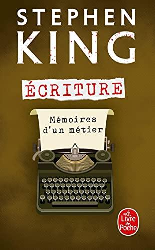 Ecriture (Ldp Litt.Fantas) (French Edition): S. King