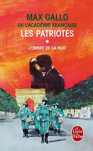 9782253152040: Les Patriotes, tome 1 : L'ombre et la nuit