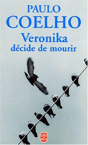 9782253152279: Veronika Decide De Mourir (French Edition)