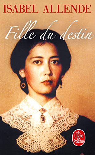 9782253152453: Fille Du Destin / Daughter of Fortune (Ldp Litterature) (French Edition)