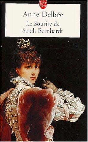 9782253152934: Le Sourire De Sarah Bernhardt (French Edition)