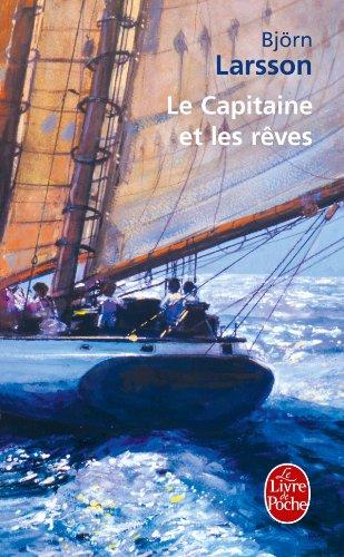 9782253152972: Le Capitaine et les rêves