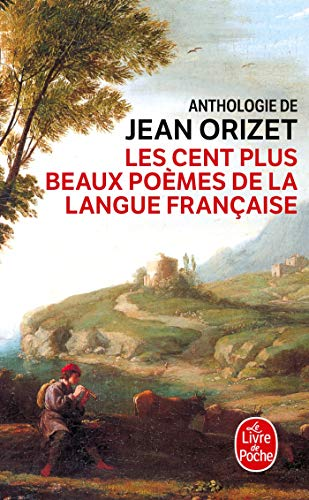 9782253153030: Les Cent Plus Beaux Poemes de La Langue Franc (Ldp Litterature) (French Edition)