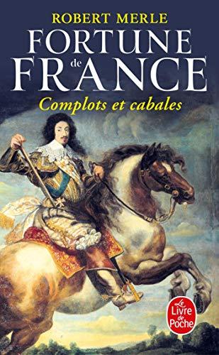 9782253153047: Fortune de France, tome 12 : Complots Et Cabales