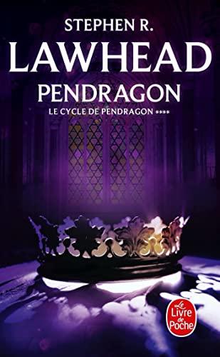 9782253153078: Le Cycle de Pendragon T04 Pendragon (Ldp Fantasy) (French Edition)