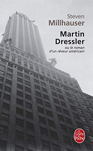 9782253153092: Martin Dressler Ou Le Roman D Un Reveur (Ldp Litterature) (French Edition)