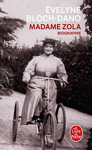 Madame Zola: Evelyne Bloch-Dano